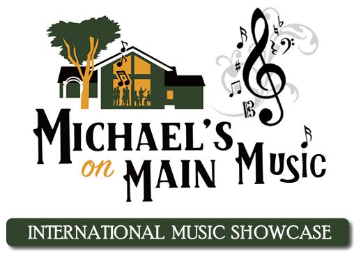 Michaels On Main International Music Showcase